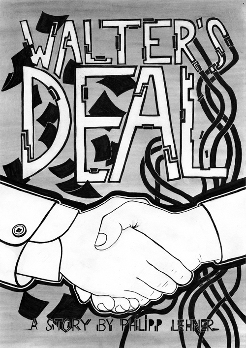 Walter's Deal